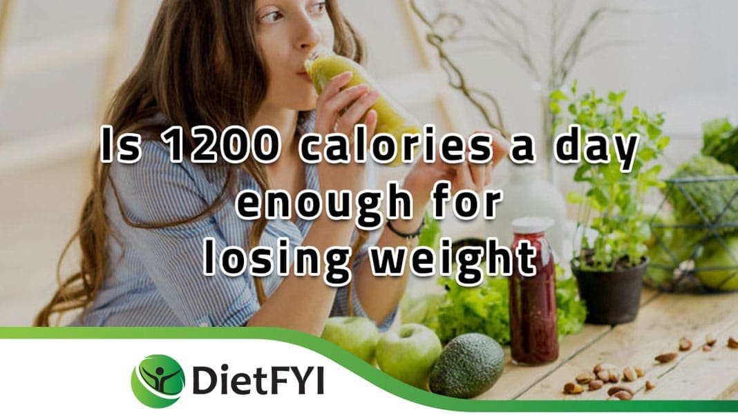 is 1200 calories a day enough