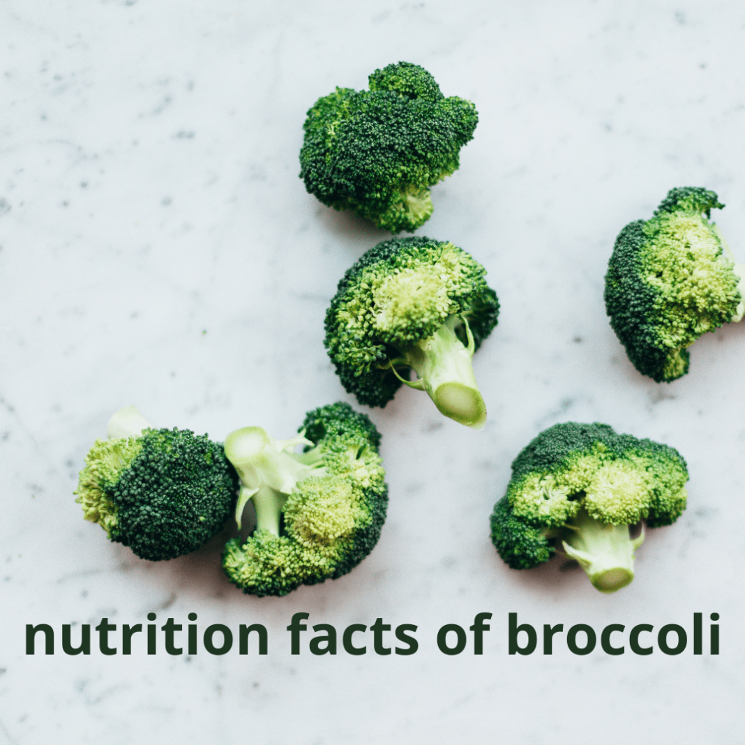 Nutrition facts of broccoli